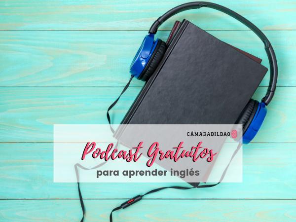 Podcast gratuitos para aprender inglés