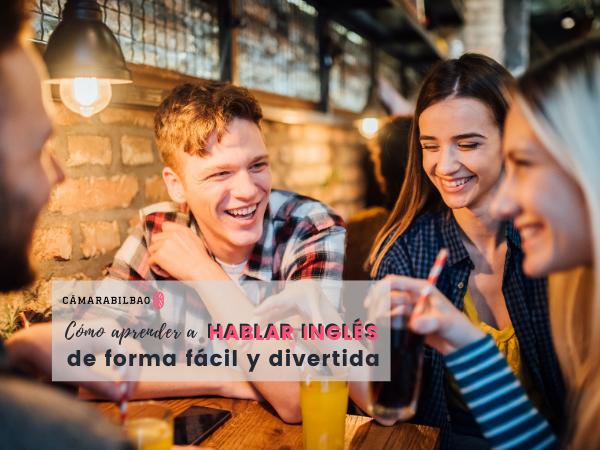 Cómo aprender a hablar inglés de forma fácil y divertida